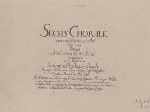 'Sechs Choräle von verschiedener Art' – Deel 1: Datering en muzikaal bouwplan